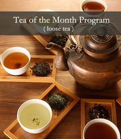 Tea of the Month Program Loose Tea - Gifts