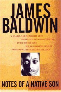 NOTES OF A NATIVE SON, James Baldwin
