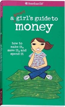 A practical guide to the ins and outs of money smarts. Helps girls identify their spending style, gives tips on running their own business and advice for saving and investing. Includes 101 moneymaking ideas. - See more at: http://ssf.bibliocommons.com/item/show/1699905076_a_smart_girls_guide_to_money#sthash.BE8eDouM.dpuf