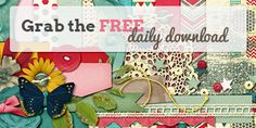 Gotta Pixel - sign up for free Daily Download.  Terrific online store with lots of reasonably priced kits and specials.
