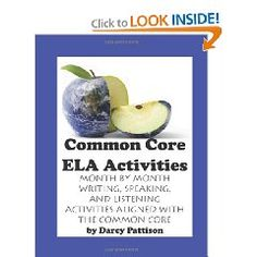 Month by Month Writing, Speaking and Listening Activities Aligned with the Common Core