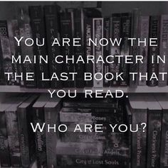 Thomas from the maze runner: the death cure<<<< Tris from Divergent is the last one I finished if they mean the one I'm currently reading then I would be Emily from Since you've been gone I Love Books, Good Books, Books To Read, My Books, Fandoms Unite, Jorge Ben, Jace Lightwood, Will Herondale, Book Fandoms