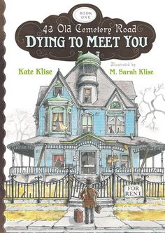 43 Old Cemetery Road: Dying to Meet You, written by Kate Klise and illustrated by Sarah Klise. This series of books is brilliant! Book Club Books, My Books, Book Lists, Story Books, Wimpy Kid, Old Cemeteries, This Is A Book, Mentor Texts, Halloween Books