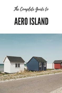 The complete travel guide to Aero Island The Perfect Getaway, Old Churches, Green Fields, Archipelago, Historic Homes, Travel Guide, Wanderlust, Country Roads, Outdoor Structures