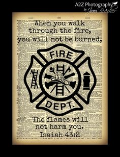 Fire Fighter flames will not harm you dictionary photography print Firefighter Family, Firefighter Paramedic, Firefighter Decor, Firefighter Quotes, Volunteer Firefighter, Firefighter Pictures, Female Firefighter, Fire Dept, Fire Department