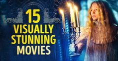 Top 15 visually fascinating films