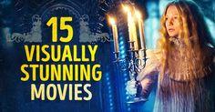 Top 15visually fascinating films