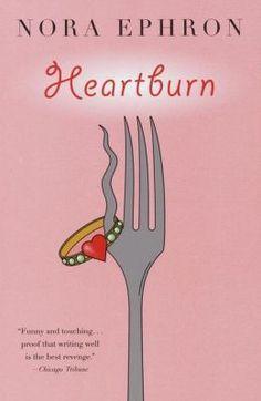 Heartburn by Nora Ephron  PER MORE.  Audio book read by Meryl Streep