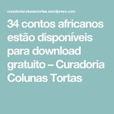 34 contos africanos estão disponíveis para download gratuito – Curadoria Colunas Tortas