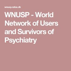 WNUSP - World Network of Users and Survivors of Psychiatry