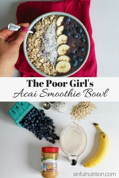 The Poor Girl's Acai Smoothie Bowl - Sinful Nutrition