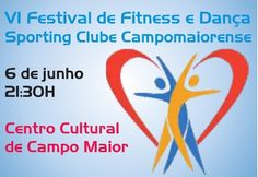 Campomaiornews: VI Festival de Fitness e Dança Sporting Clube Camp...
