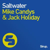 Mike Candys & Jack Holiday  - Saltwater (Radio Edit) by Jack Holiday on SoundCloud