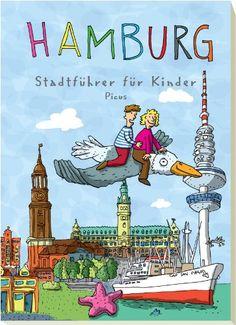 Hamburg: Stadtführer für Kinder von Kathrin Sander http://www.amazon.de/dp/3854521693/ref=cm_sw_r_pi_dp_9CqRvb13VD0X6