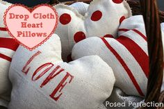<3 Tutorial for Drop Cloth Heart Pillows - Posed Perfection