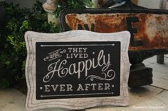 Chalkboard art inspired sign - And they lived happily ever after