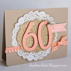 60th Birthday Card For Someone Special Banner Greetings Stampin Up Work Anniversary