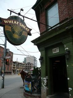 Wheat Sheaf, oldest pub in Toronto, Canada, open since 1849 Visit Toronto, Toronto Ontario Canada, Pub Signs, Shop Signs, Largest Countries, Countries Of The World, Toronto Vacation, Old Pub, Food Places