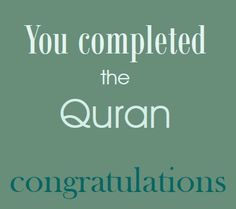 Quran Completion Card New Complete Quran, Islamic Quotes, Congratulations, Greeting Cards