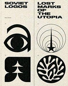 Soviet Logos: Lost Marks of the Utopia by Rokas Sutkaitis Design Typography, Typography Logo, Branding Design, Logo Design, Design Design, Design Poster, Book Design Layout, Retro Logos, Vintage Logos