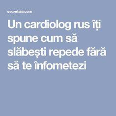 Un cardiolog rus îți spune cum să slăbești repede fără să te înfometezi Herbal Remedies, Natural Remedies, Lower Blood Sugar, 300 Calories, Lower Cholesterol, Loving Your Body, Metabolism, Health And Beauty, Health Tips