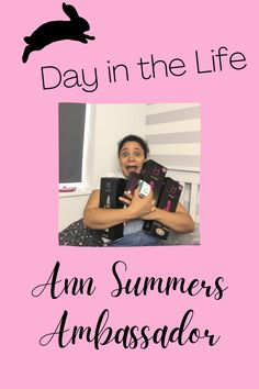 Ann Summers parties are fun but it's hard work for the Rep - check out a day in the life of an Ann Summers Ambassador