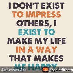 Make urself happy!