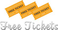 Get any tickets you want for FREE!
