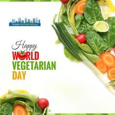 Happy World Vegetarian Day! #WorldVegetarianDay #PuneProperties
