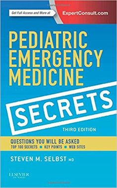 Pediatric Emergency Medicine Secrets, 3e 3rd Edition