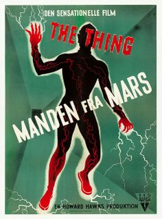 """hpcollection: """" Affiche danoise de """"La Chose d'un autre Monde"""" (The Thing from Another World, """" Sci Fi Horror Movies, Sci Fi Films, Horror Movie Posters, Movie Poster Art, Film Posters, Science Fiction, Danish Movies, Foreign Movies, Cinema"""