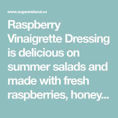 The Best Raspberry Vinaigrette Dressing Recipe Missi Roti, Vinaigrette Dressing, Raspberries, Summer Salads, Garlic Powder, Vinegar, Olive Oil, Salt, Honey
