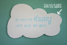You make me happy cloud... A's current favorite song, so fitting :)