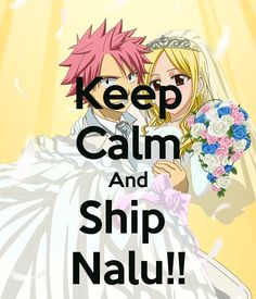 Keep Calm And Ship Nalu!