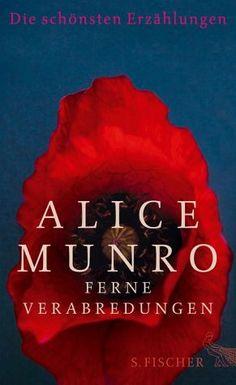 Alice Munro - Ferne Verabredungen