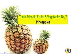 TEETH-FRIENDLY FRUITS & VEGETABLES NO. 7: PINEAPPLES // Dr Nease Orthodontics 2455 E. Main Street Spartanburg, SC 29307 (864) 579-7700 #Braces #Orthodontics #Invisalign #SpartanburgOrthodontist