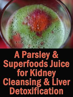 Juiced parsley is especially good for kidney cleansing and liver detox and here's both a delicious smoothie and tasty parsley juice recipe for detoxifying http://superfoodprofiles.com/parsley-juice-kidney-cleansing-liver-detoxification #DetoxificationLiver #LiverDetox
