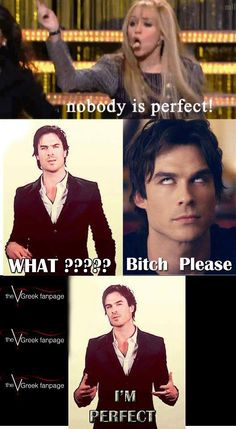Find images and videos about perfect, the vampire diaries and ian somerhalder on We Heart It - the app to get lost in what you love. Vampire Diaries Memes, Vampire Diaries Damon, Serie The Vampire Diaries, Vampire Diaries Poster, Ian Somerhalder Vampire Diaries, Vampire Daries, Vampire Diaries Wallpaper, Vampire Diaries The Originals, Paul Wesley Vampire Diaries