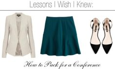 Lessons I Wish I Knew: How to Dress for a Conference.