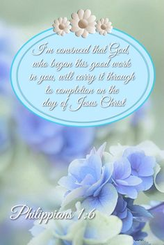 """Philippians [KJV] ~ """"Being confident of this very thing, that He that hath begun a good work in you will perform it until the day of Jesus Christ:"""" ~ Thank You, Lord! Jesus Is Lord, Jesus Christ, Savior, Bible Scriptures, Bible Quotes, Joy Of The Lord, Gods Promises, Bible Promises, Favorite Bible Verses"""