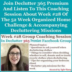 Join Declutter 365 premium and listen to this coaching session about Week #28 of the 52 Week Organized Home Challenge and accompanying decluttering missions, with a discussion of decluttering and organizing your closet {on Home Storage Solutions 101} Home Organization Hacks, Paper Organization, Organizing Your Home, Organizing Tips, Cleaning Tips, Financial Organization, Organizing Coupons, Jewelry Organization, Kitchen Organization