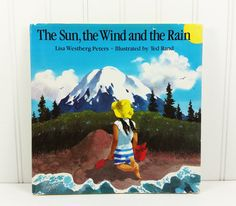 The Sun, the Wind, and the Rain by Lisa Westberg Peters, 1988 Second Printing Henry Holt & Co by naturegirl22 on Etsy