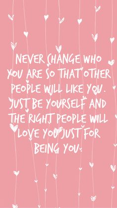 Just Be You Quotes, The Way You Are, Love You, Be Yourself Quotes, Make It Yourself, Future Girlfriend, Inspirational Quotes Wallpapers, Good Thoughts Quotes, Daily Devotional