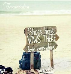 Beach wedding Sign Shoes here Vows There Love by TRUECONNECTION, $79.00