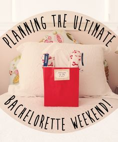 Here you go ladies... Don't know if this will be helpful or not... eight helpful hints for planning the ultimate bachelorette weekend!