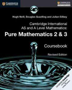 Cambridge International As and a Level Mathematics: Pure Mathematics 2 and 3 Coursebook