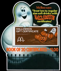 McDonald's - McBoo Halloween Gift Certificate plastic in-store signage - 1974 | Flickr - Photo Sharing!