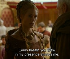 Cersei Lannister quote from Game of Thrones. Introvert struggle.