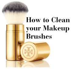 How to Clean your Makeup Brushes http://momgenerations.com/2013/10/best-of-beauty-how-to-clean-your-makeup-brushes-at-home/ #Beauty