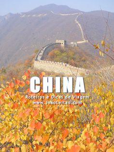 Visitar China – Roteiros e Dicas de Viagem